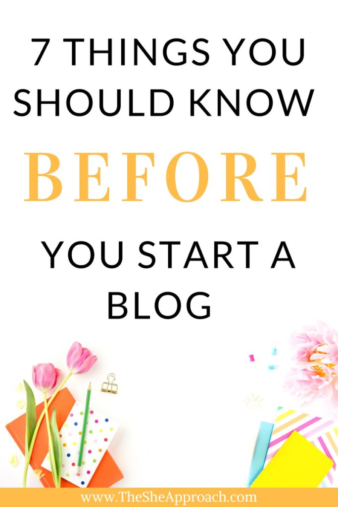 Are you thinking about starting your own blog? Here are a few things you should know before you take the first step. For more blogging advice for newbies, check out The She Approach! #bloggingtips #startabog #bloggingtipsforbeginners