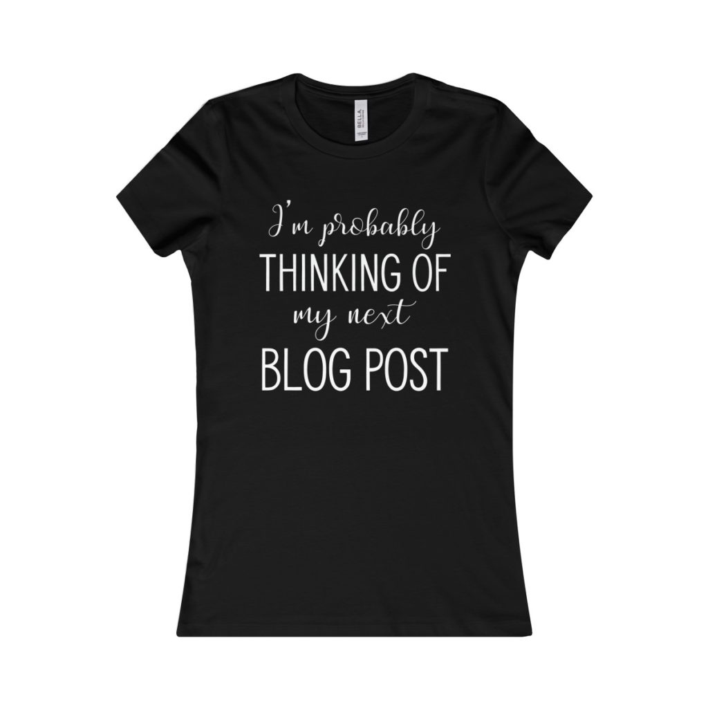 Tshirt for bloggers. Funny blogging tee and a perfect gift idea for a fashion blogger.