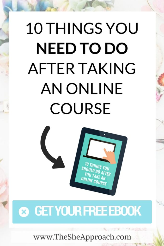 fter taking dozens of courses myself I learned that every course can be a valuable resource and a turning point for your blog, business or for your self-improvement if you approach it the right way.  If you want to make sure that the money invested in those courses actually pay off and that you make the most of it, here are three things you need to do when you're taking an online course! #bloggingtips Tips for entrepreneurs, digital education and more!