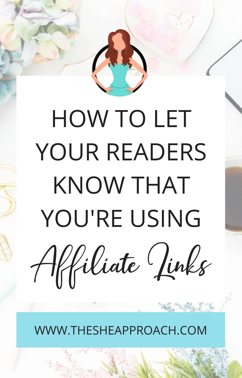 How To Properly Disclose Your Affiliate Links + Free Affiliate Disclosure Template