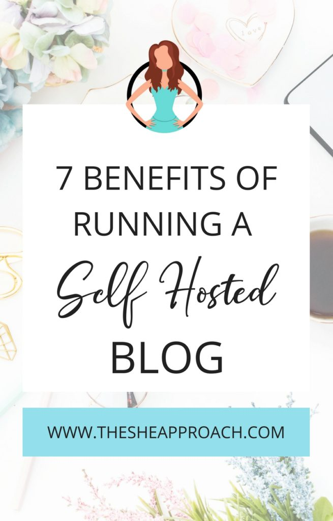 7 Benefits of starting a self-hosted blog. Find out how to start a profitable blog and make money online and why a self-hosted WordPress blog is better. #makemoneyblogging #bloggingtipsforbeginners