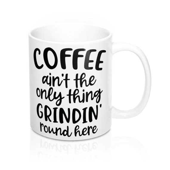 Funny coffee mug for hustlers and entrepreneurs