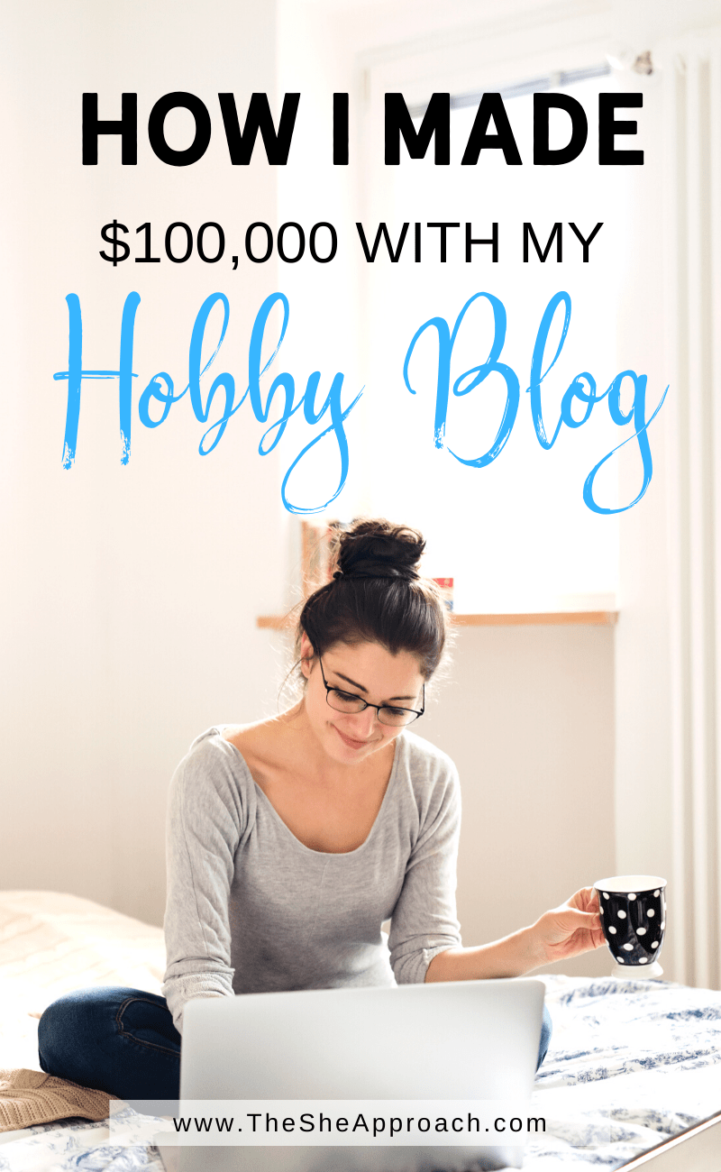 How I Made My First $100,000 Blogging (With A Small Blog)