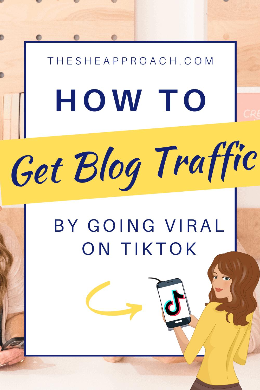 How to Explode Your Blog Traffic Using TikTok